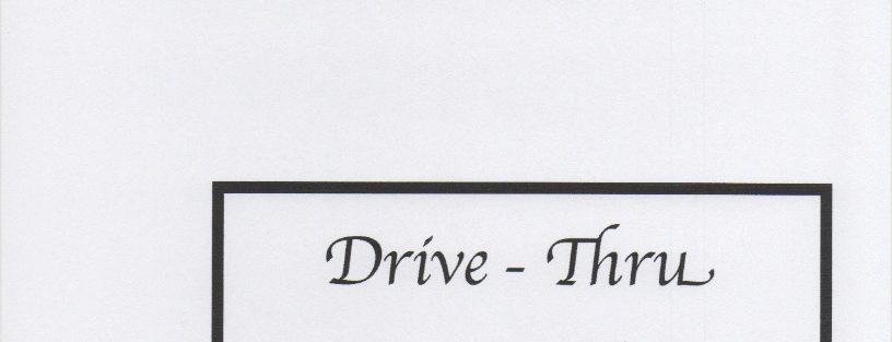 Drive-Thru Medicine